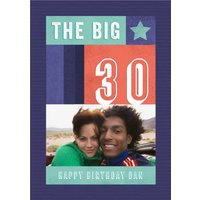 The Big 30 Photo Upload Birthday Card, Standard Size By Moonpig