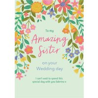 To My Amazing Sister On Your Wedding Day - Traditional Floral Card, Standard Size By Moonpig