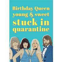 Young And Sweet Stuck In Quarantine Funny Birthday Card, Large Size By Moonpig
