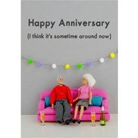 Funny Dolls Happy Anniversary I Think It's Sometime Around Now Card, Large Size By Moonpig