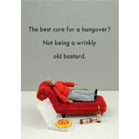 Funny The Best Cure For A Hangover Card, Standard Size By Moonpig