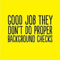 Good Job They Dont Do Proper Background Checks Card, Large Square Card Size By Moonpig