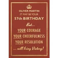 Your Courage Cheerfulness Resolution Personalised Happy Birthday Card, Giant Size By Moonpig