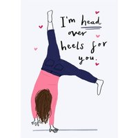 I'm Head Over Heels For You Valentines Day Card, Large Size By Moonpig