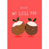My Little Pud Christmas Pudding Personalised Card, Giant Size By Moonpig