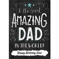Chalkboard Style Amazing Dad Personalised Happy Birthday Card For Father, Large Size By Moonpig