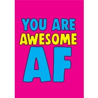 Funny Cheeky Chops You Are Awesome AF Card, Large Size By Moonpig