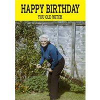 Funny Cheeky Chops Happy Birthday You Old Witch Card, Standard Size By Moonpig