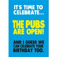 Cheeky Chops Its Time To Celebrate The Pubs Are Open Card, Large Size By Moonpig