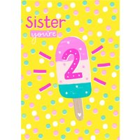 Cute Illustration Ice Lolly Sister You're 2, Large Size By Moonpig