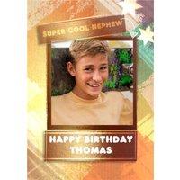 Super Cool Nephew Frame Photo Upload Birthday Card, Large Size By Moonpig