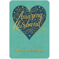 To My Amazing Husband Gold Typographic Birthday Card, Standard Size By Moonpig