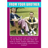 Funny From Your Brother Happy Birthday Sister Card, Standard Size By Moonpig