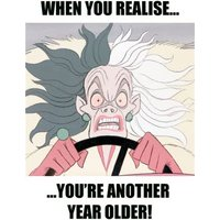 Disney Cruella When You Realise You're Another Year Older Birthday Card, Large Size By Moonpig