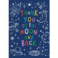 Thank You To The Moon And Back Space Doodle Card, Standard Size By Moonpig