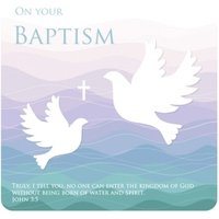 On Your Baptism Doves Church John 3 5 Card, Large Square Card Size By Moonpig