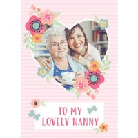 Striped And Flower Design To My Lovely Nanny Mothers Day Photo Card, Large Size By Moonpig