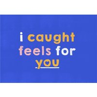 Bright Purple I Caught Feels For You Funny Valentine's Day Card, Standard Size By Moonpig
