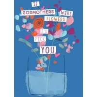 I Would Pick You Godmother Mother's Day Card, Large Size By Moonpig