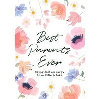 Best Parents Ever Floral Watercolour Anniversary Card, Standard Size By Moonpig