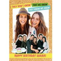 Friends TV Birthday Card - They Don't Know, That We Know Large Size By Moonpig