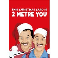 Funny Cartoon This Christmas Card Is 2 Metre You Card, Large Size By Moonpig