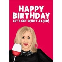 Happy Birthday Lets Get Schitt Faced Card, Large Size By Moonpig