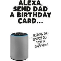 Alexa Send Dad A Birthday Card, Large Size By Moonpig