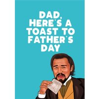 Dad Here's A Toast To Father's Day Card, Large Size By Moonpig