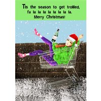 Funny Tis The Season To Get Trollied Card, Giant Size By Moonpig