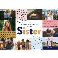 Happy Birthday To My Sister - Photo Upload Card