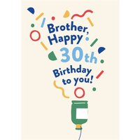 Illustrated Modern Party Popper Design Brother Happy 30th Birthday To You Card, Large Size By Moonpi