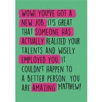 New Job - WOW! You've Got A Job, Standard Size By Moonpig