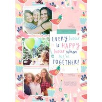 Every Hour Is Happy When We Are Together Photo Upload Birthday Card, Standard Size By Moonpig