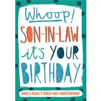 Whoop! Son-In-Law It's Your Birthday - Card, Standard Size By Moonpig