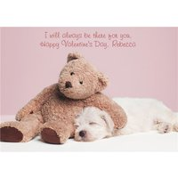 I Will Always Be There For You Teddy And Pup Personalised Happy Valentine's Day Card, Giant Size By