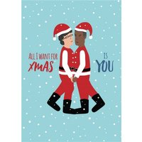 Huetribe Two Men All I Want For Christmas Is You Card, Giant Size By Moonpig