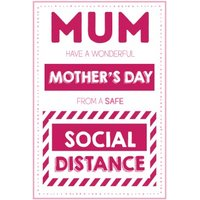 Have A Wonderful Mothers Day From Safe Social Distance Card, Large Size By Moonpig