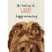 Cute Dog Watercolour Illustration You Had Me At Woof Anniversary Card, Standard Size By Moonpig