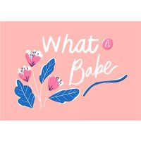 What A Babe Typographic Card, Giant Size By Moonpig
