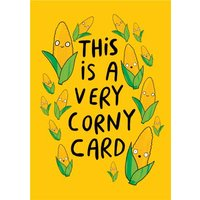 Illustrated Sweetcorn Corny Birthday Card, Giant Size By Moonpig