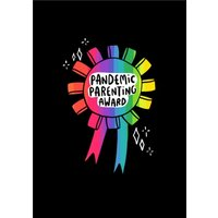 Pandemic Parenting Award Cute Card, Standard Size By Moonpig