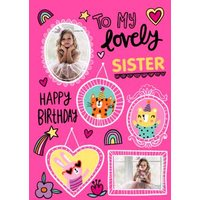 To My Lovely Sister Photo Upload Birthday Card , Standard Size By Moonpig