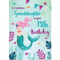 Birthday Card - 13th Granddaughter The Sea Mermaid , Standard Size By Moonpig