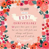Beautiful Bright Flowers Happy Ruby Anniversary Card, Square Card Size By Moonpig