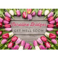 Limelight Personalised Get Well Soon Tulip Card