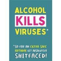 Alcohol Kills Viruses Funny Rude Birthday Card, Large Size By Moonpig