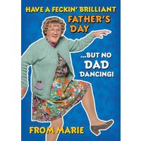 Mrs Brown's Boys Dad Dancing Feckin' Brilliant Father's Day Card, Standard Size By Moonpig