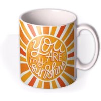 Typographic You Are My Sunshine Photo Upload Mug by Moonpig, Gift Set - Delivery Available