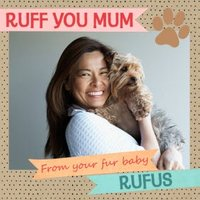 From The Dog Ruff You Mum Fur Baby Photo Upload Mother's Day Card, Square Card Size By Moonpig